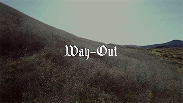WAY OUT I TYLER BEREMAN